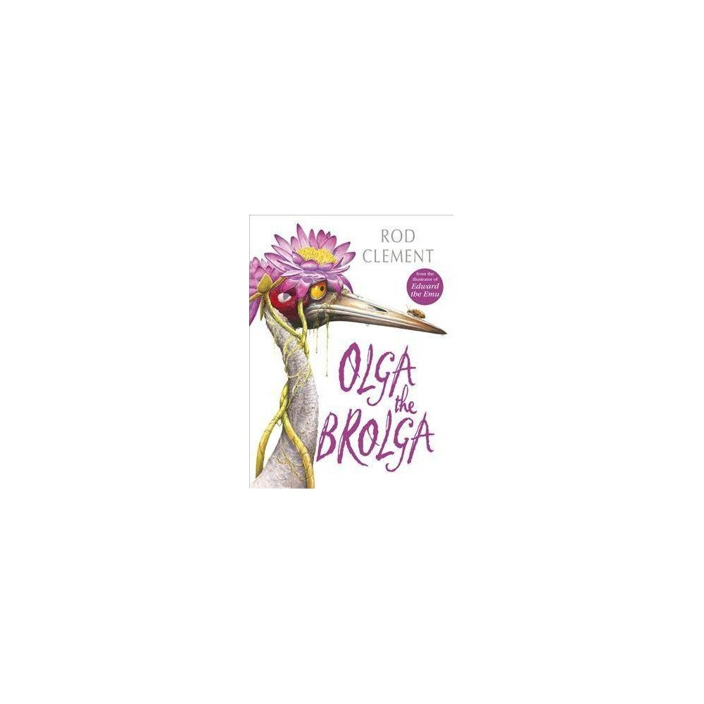 Olga the Brolga - Reprint by Rod Clement (Paperback)