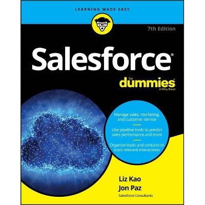 Salesforce for Dummies - (For Dummies (Computers)) 7th Edition by  Liz Kao & Jon Paz (Paperback)