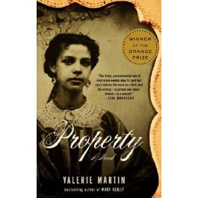 Property - (Vintage Contemporaries) by  Valerie Martin (Paperback)