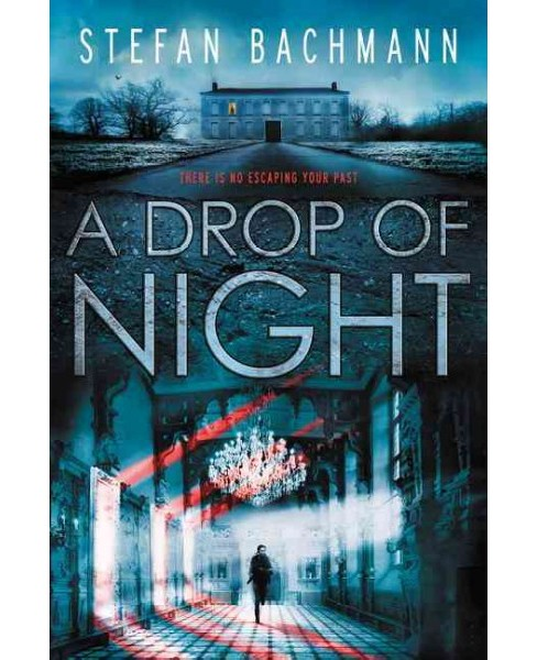 Drop of Night (Reprint) (Paperback) (Stefan Bachmann) - image 1 of 1