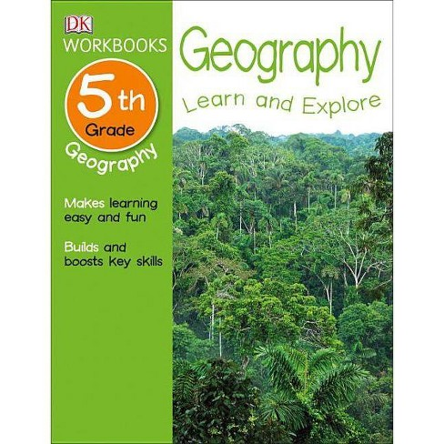 DK Workbooks: Geography, Fifth Grade - (Paperback) - image 1 of 1
