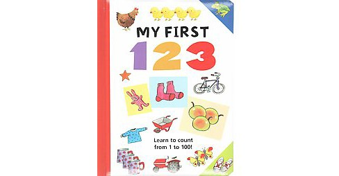 My First 123 : Learn to Count from 1 to 100! (Hardcover) - image 1 of 1