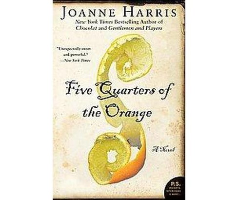 Five Quarters of the Orange (Paperback) (Joanne Harris) - image 1 of 1