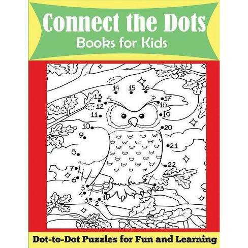 Connect the Dots Books for Kids - by  Dp Kids & Kids Activity Books (Paperback) - image 1 of 1