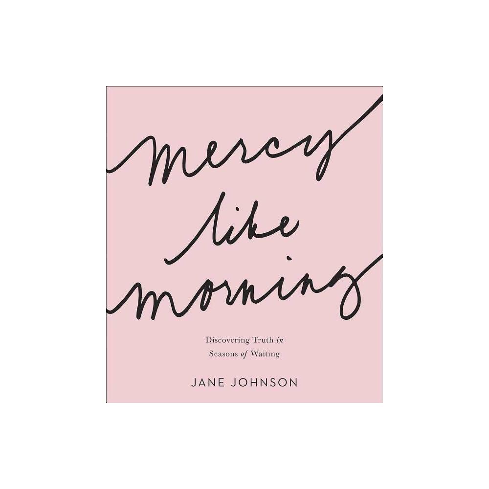 Mercy Like Morning By Jane Johnson Paperback