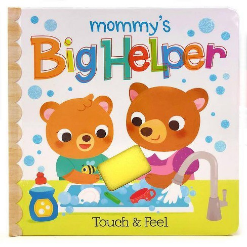Mommy's Big Helper - (Early Bird Learning) by  Rufus Downy (Board_book) - image 1 of 1