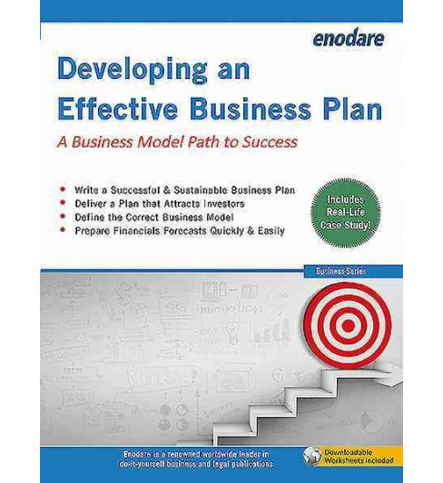 Developing an Effective Business Plan : A Business Model Path to Success (Paperback) (Enodare Enodare) - image 1 of 1