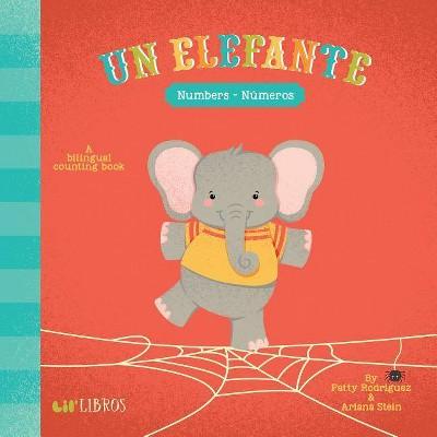 Un Elefante : Numbers / Números - by Patty Rodriguez & Ariana Stein (Board Book)