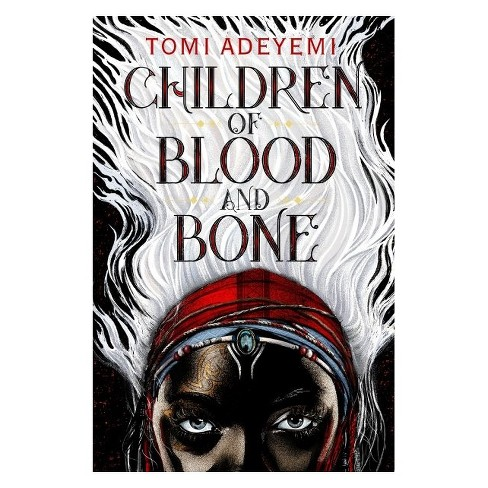 Children of Blood and Bone (Hardcover) (Tomi Adeyemi) - image 1 of 1
