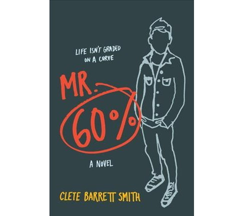 Mr. 60% -  by Clete Barrett Smith (Hardcover) - image 1 of 1