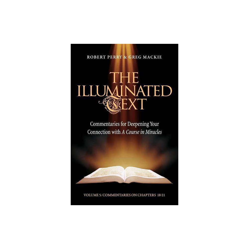 The Illuminated Text Vol 5 By Robert Perry Greg Mackie Paperback