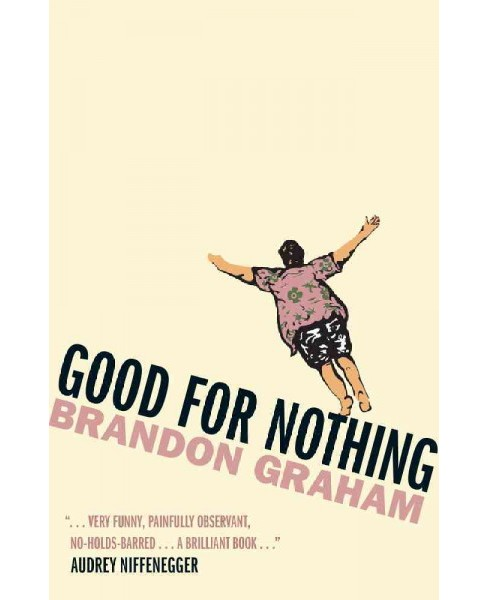 Good for Nothing -  by Brandon Graham (Paperback) - image 1 of 1