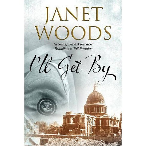 I'll Get By - by  Janet Woods (Hardcover) - image 1 of 1