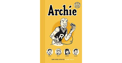 Archie Archives 12 (Hardcover) (Joe Edwards & Bill Vigoda) - image 1 of 1