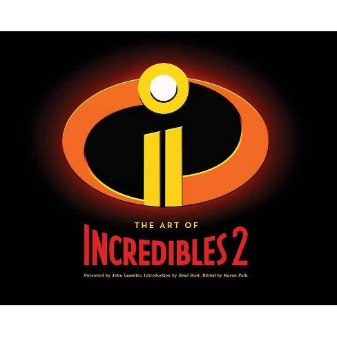 The Art of Incredibles 2 - (Hardcover) - image 1 of 1