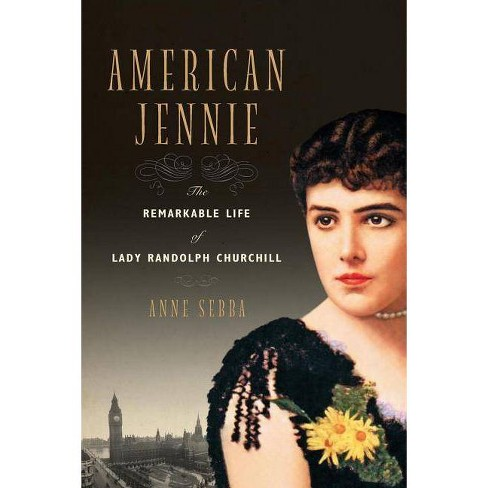 American Jennie - by  Anne Sebba (Paperback) - image 1 of 1