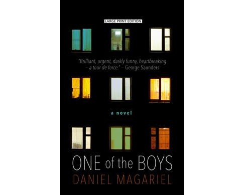 One of the Boys -  Large Print by Daniel Magariel (Hardcover) - image 1 of 1