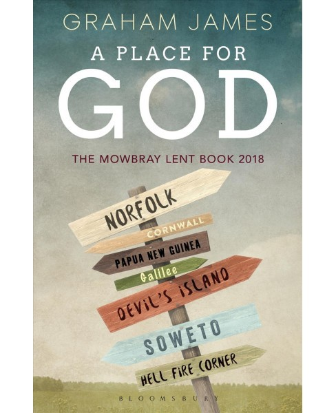 Place for God -  by Graham James (Paperback) - image 1 of 1