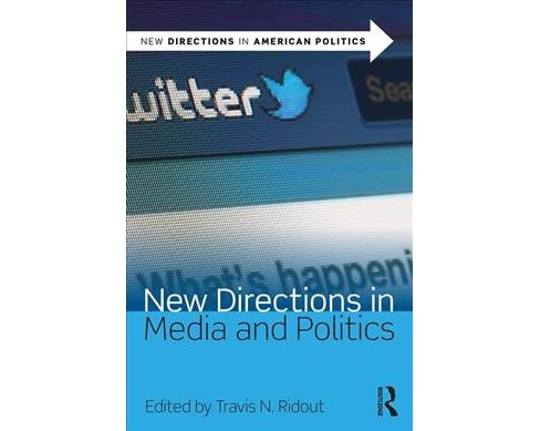 New Directions in Media and Politics -  2 (New Directions in American Politics) (Paperback) - image 1 of 1
