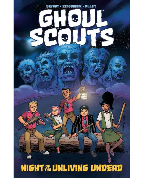 Ghoul Scouts 1 : Night of the Unliving Undead (Paperback) (Steve Bryant) - image 1 of 1
