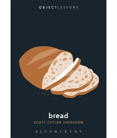 Bread (Paperback) (Scott Cutler Shershow) - image 1 of 1