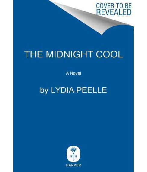 Midnight Cool (Hardcover) (Lydia Peelle) - image 1 of 1