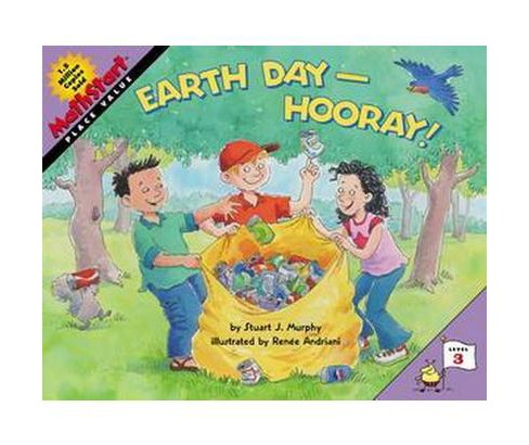 Earth Day-hooray : Place Value (Paperback) (Stuart J. Murphy) - image 1 of 1