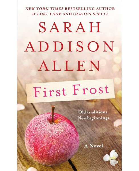 First Frost -  by Sarah Addison Allen (Paperback) - image 1 of 1