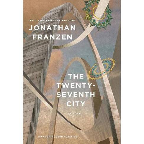 The Twenty-Seventh City - (Picador Modern Classics) 25 Edition by  Jonathan Franzen (Paperback) - image 1 of 1