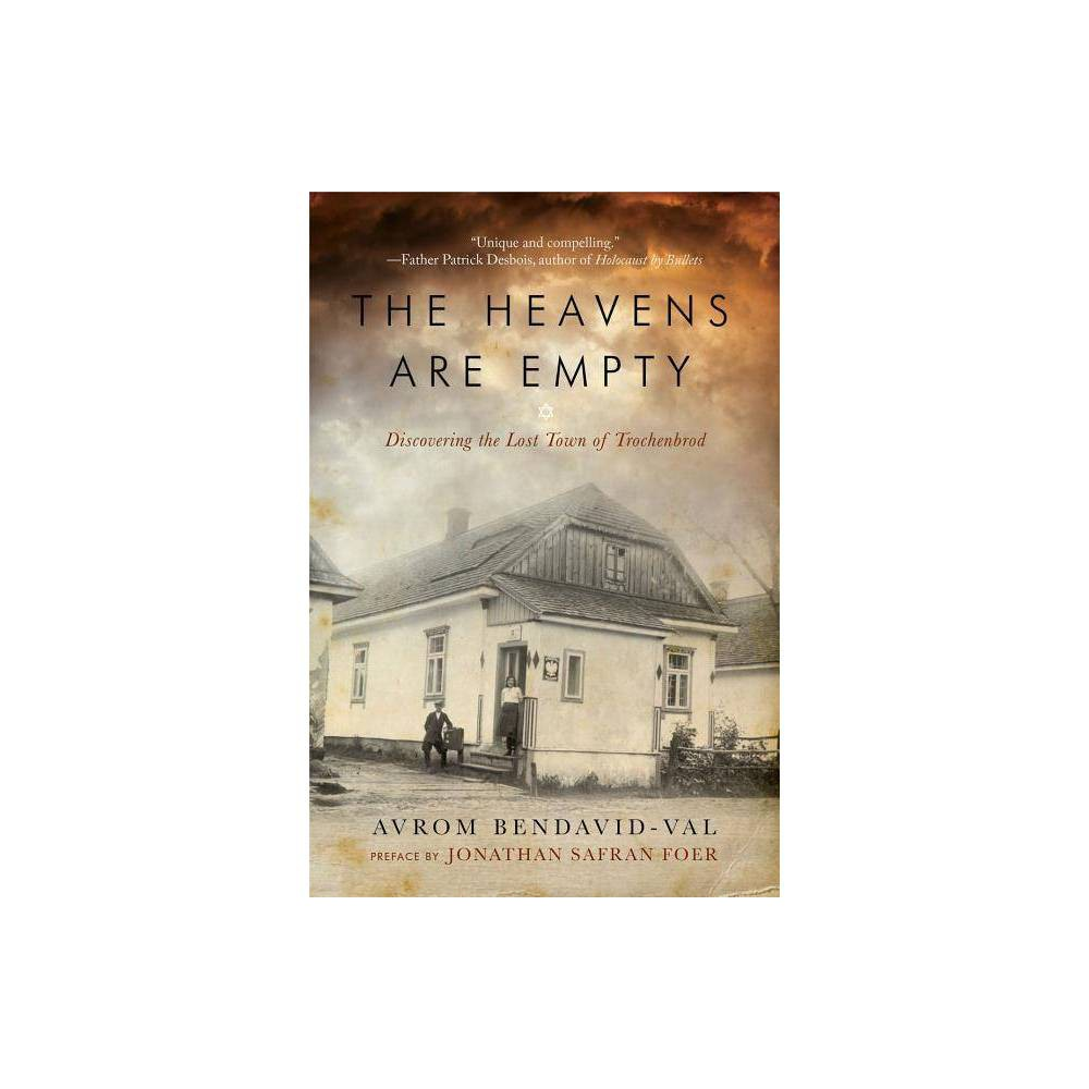 The Heavens Are Empty By Avrom Bendavid Val Paperback
