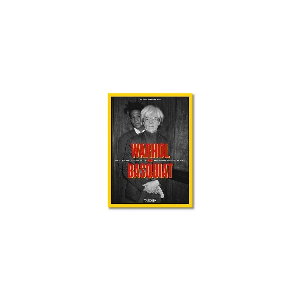 Warhol on Basquiat - by Paul Warchol (Hardcover)
