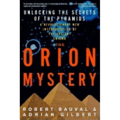 The Orion Mystery - by  Robert Bauval & Adrian Gilbert (Paperback) - image 1 of 1