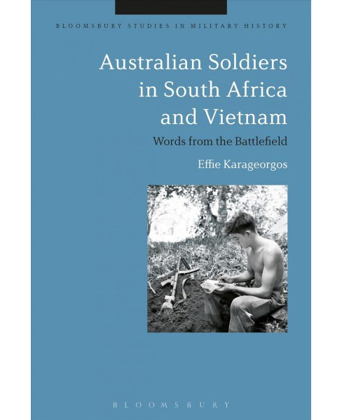 Australian Soldiers in South Africa and Vietnam : Words from the Battlefield -  (Paperback) - image 1 of 1