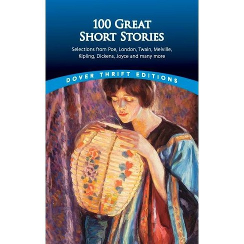 100 Great Short Stories - (Dover Thrift Editions) by  James Daley (Paperback) - image 1 of 1