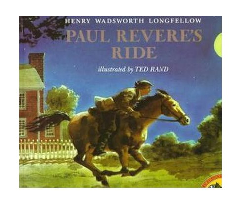Paul Revere's Ride (Reprint) (Paperback) (Henry Wadsworth Longfellow & Ted Rand) - image 1 of 1
