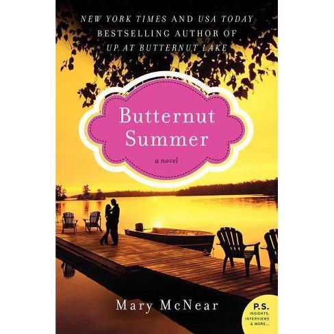 Butternut Summer - (Butternut Lake Novel, 2) by  Mary McNear (Paperback) - image 1 of 1