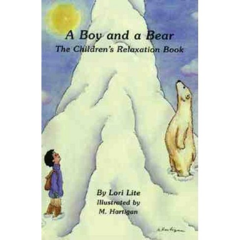 A Boy and a Bear - by  Lori Lite (Paperback) - image 1 of 1