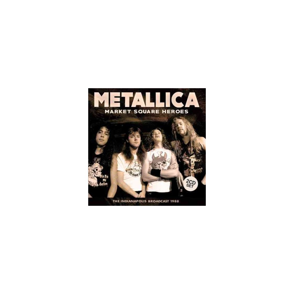 Metallica - Market Square Heroes (CD)