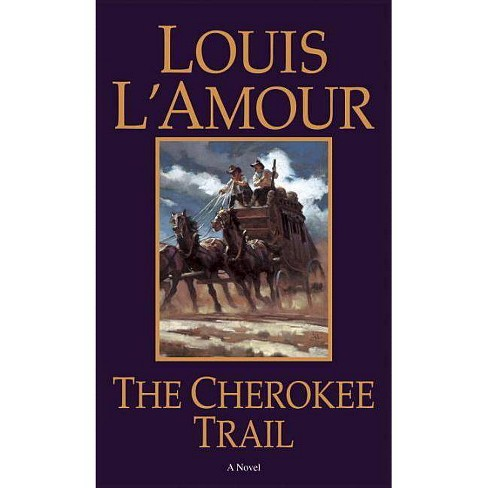 The Cherokee Trail - by  Louis L'Amour (Paperback) - image 1 of 1