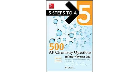 500 Ap Chemistry Questions to Know by Test Day (Paperback) (Mina Lebitz) - image 1 of 1