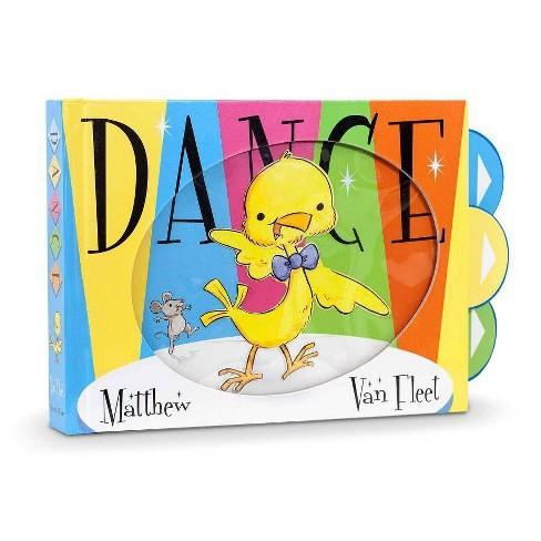 Dance - by  Matthew Van Fleet (Board_book) - image 1 of 1