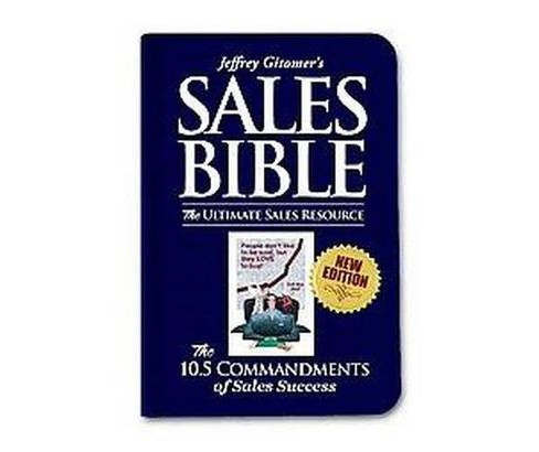 Jeffrey Gitomer's Sales Bible : The Ultimate Sales Resource (New) (Hardcover) (Jeffrey H. Gitomer) - image 1 of 1