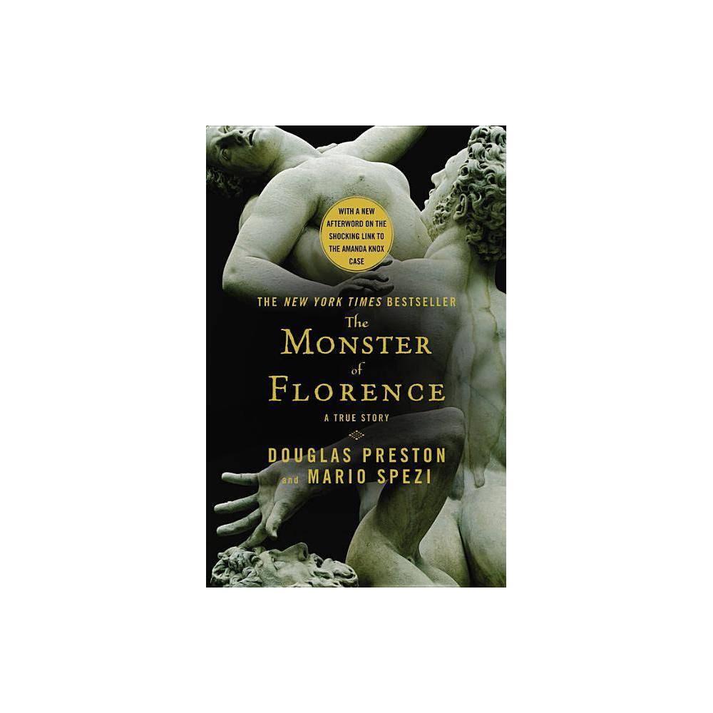 The Monster Of Florence By Douglas Preston Mario Spezi Paperback