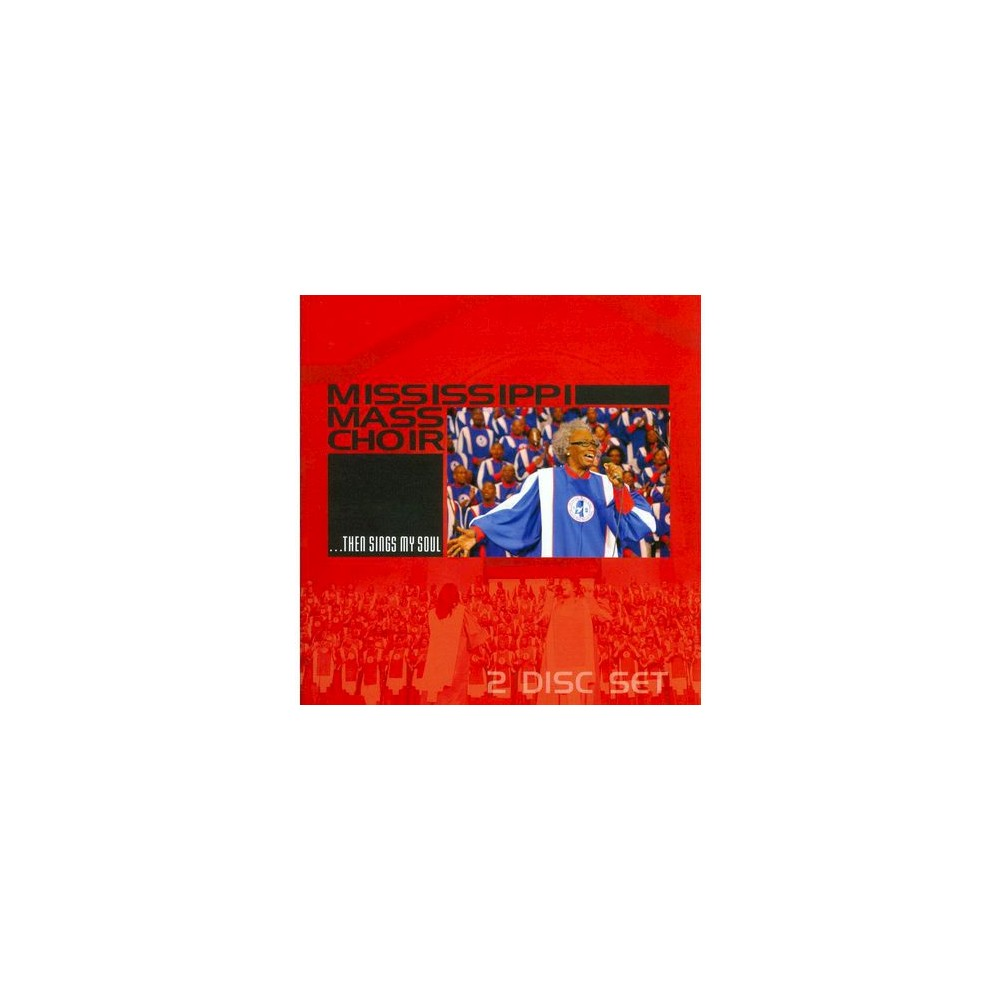 Mississippi Mass Choir - ...Then Sings My Soul (CD)