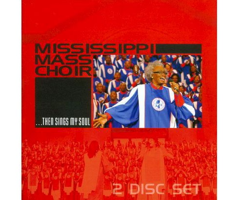 Mississippi Mass Choir - ...Then Sings My Soul (CD) - image 1 of 1