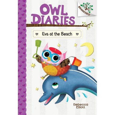 Eva at the Beach: A Branches Book (Owl Diaries #14), Volume 14 - by  Rebecca Elliott (Hardcover) - image 1 of 1