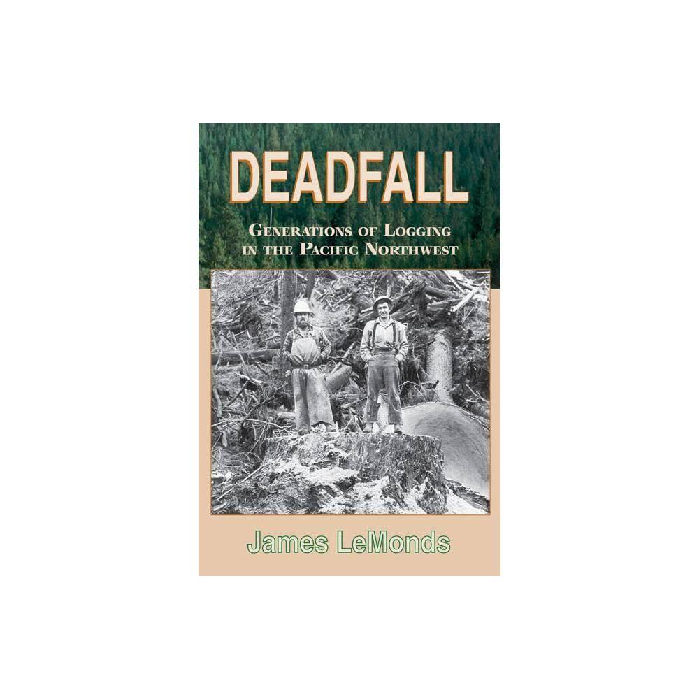 Deadfall By James Lemonds Paperback