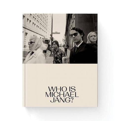Michael Jang: Who Is Michael Jang? - (Hardcover) - image 1 of 1
