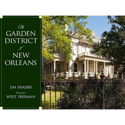 The Garden District of New Orleans - (Hardcover) - image 1 of 1