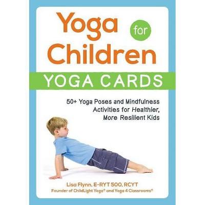 Yoga for Children--Yoga Cards - by Lisa Flynn (Paperback)